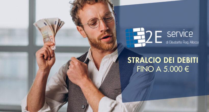 STRALCIO DEI DEBITI FINO A 5.000 €