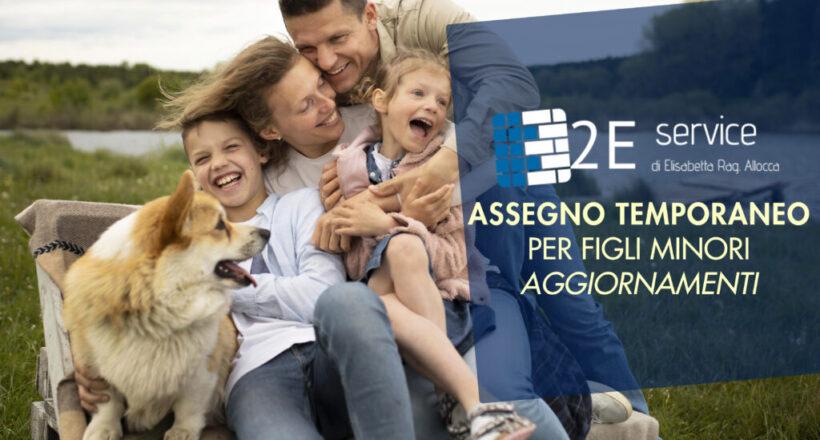 PROROGATO IL TERMINE AL 31 OTTOBRE 2021: Domande di Assegno temporaneo per figli minori retroattivo dal 1° luglio